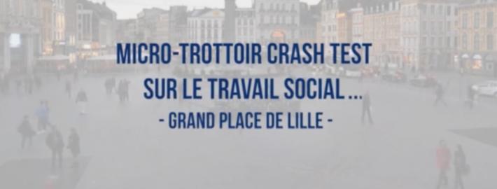 Si je vous dis travail social ? : Micro-trottoir sur la Grand'Place de Lille