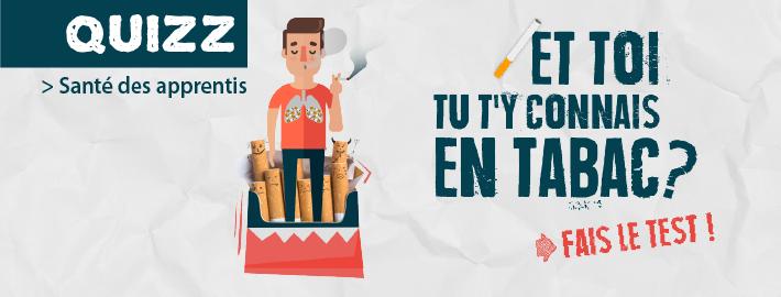 «Et toi tu t'y connais en tabac ?» : le nouveau quizz du Programme Santé des Apprentis