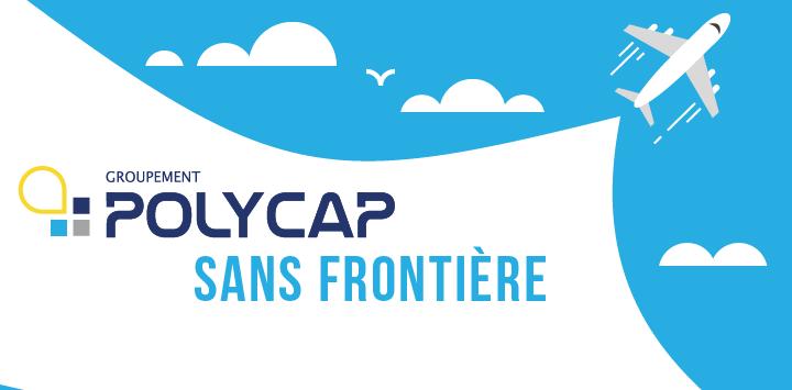 Retour sur la journée « Polycap sans Frontière »